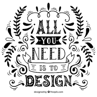Graphic design quote in hand drawn style