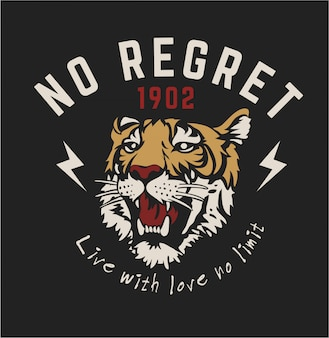 Graphic slogan with tiger graphic illustration