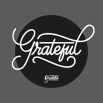 Grateful handlettering typography