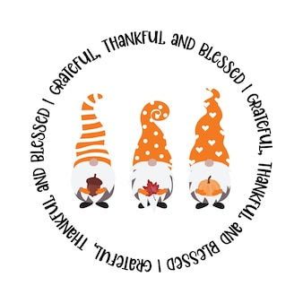 Grateful thankful and blessed round sign with gnomes