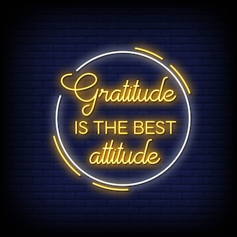 Gratitude is the best attitude, neon sign style effect text