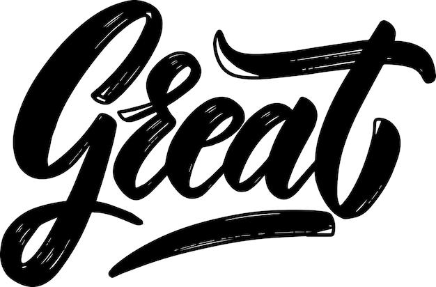 Great. lettering phrase on light background. design element for poster, card, banner. vector illustration