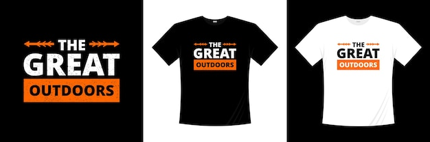 The great outdoors typography t-shirt design. apparel, trendy t shirt, illustration.