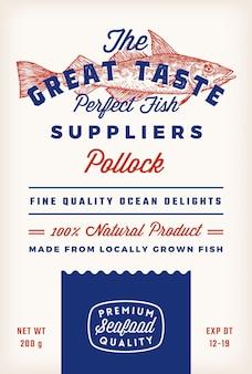 素晴らしい味の魚のサプライヤー抽象的なベクトル素朴な包装ラベルのデザイン。レトロなタイポグラフィと手描きの大西洋ポロックシルエットヴィンテージ背景レイアウト。孤立。
