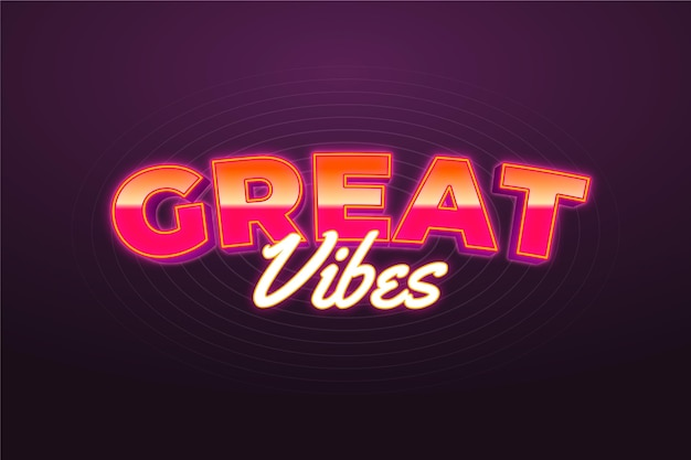 Great vibes text effect