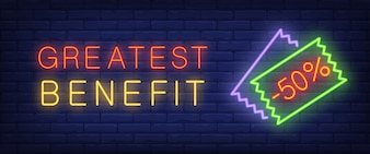 Greatest benefit neon text with discount coupon