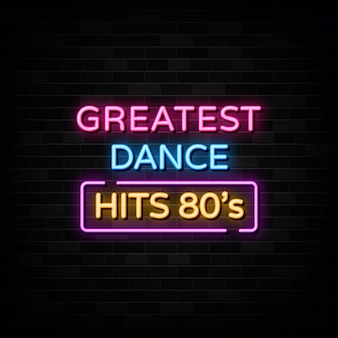 Greatest dance neon text sign