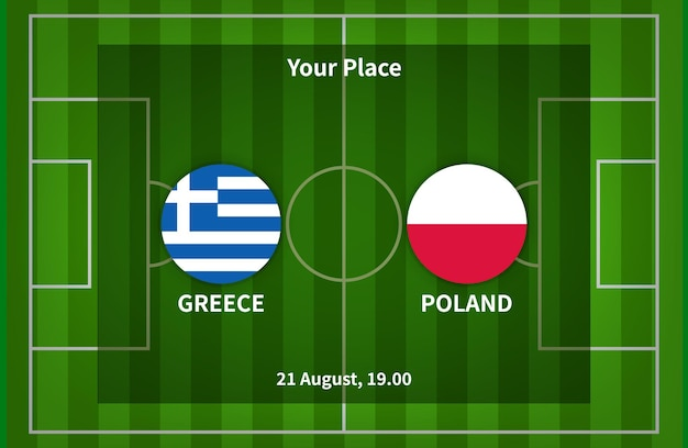 Greece versus poland football poster match design with flag and football field background