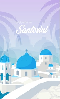 Greek white buildings with blue roofs poster flat vector template. welcome to santorini phrase. brochure, booklet one page concept design with cartoon objects.
