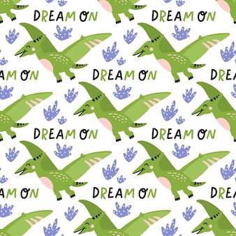 Green dinosaur with blue leaves and dream on text seamless pattern illustration on white background