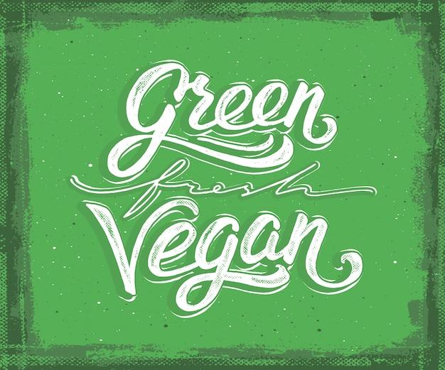 Green, fresh, vegan hand lettering