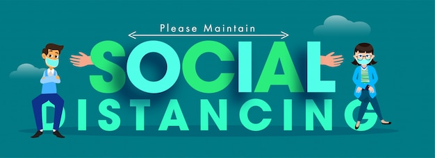 Green paper cut social distancing text with cartoon man and woman wearing medical mask on teal background.