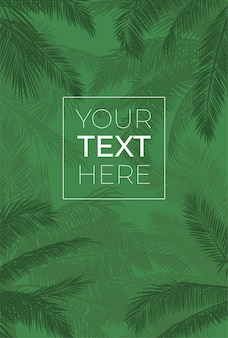 Green vector frame with palm tree silhouette. banana leaves with place for your text on green background