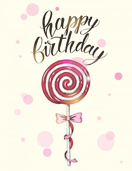 Greeting birthday background with hand drawn lollipops and hand written brush trendy lettering of happy birthday.