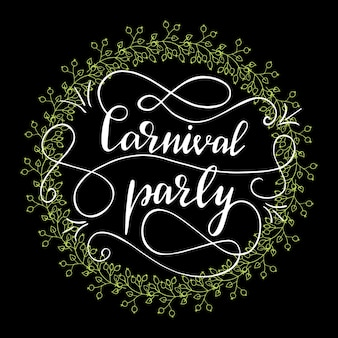 Greeting card design with lettering carnival party. vector illustration.