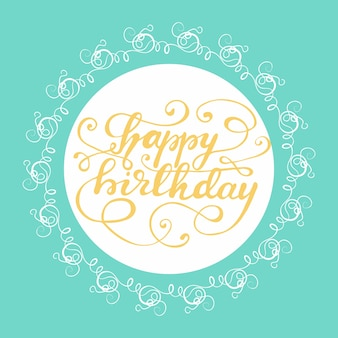 Greeting card design with lettering happy birthday. vector illustration.