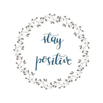 긍정적 인 글자로 인사말 카드 디자인. 벡터 일러스트입니다.