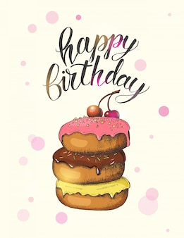 Greeting card with hand drawn different glazed donuts and hand made lettering. hand written brush trendy quote 'happy birthday