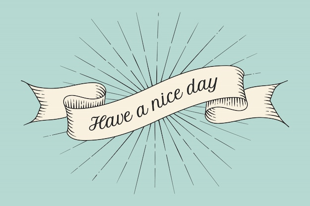 Greeting card with inscription have a nice day