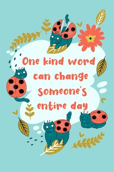 Greeting card with ladybug cats and inscription one kind word can change someone entire day.