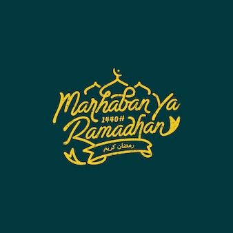 Greeting of marhaban ya ramadhan with lettering