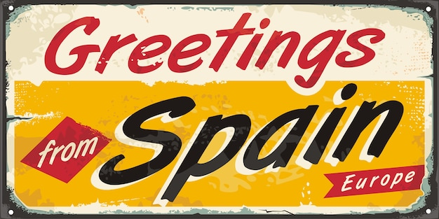 Greetings from spain vintage souvenir sign design