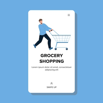 Grocery shopping man driving store cart vector. young boy with empty pushcart have grocery shopping time. character guy client going to food market for buy products web flat cartoon illustration