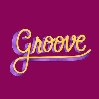Groove motivational word typography design illustration