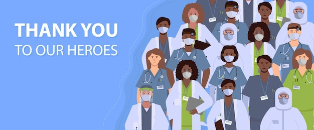A group of diverse health care workers. text: thank you to our heroes.