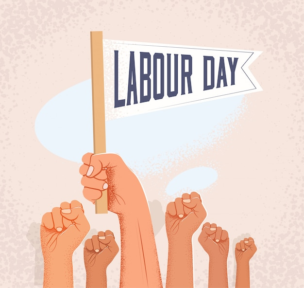 Group of raised fists and hand holding flag with labour day caption.  illustration