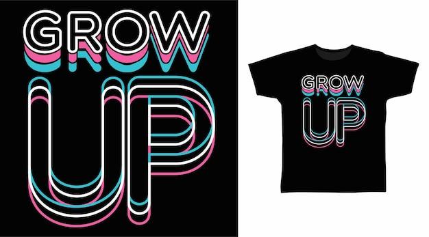 티셔츠 디자인을 위한 성장 타이포그래피
