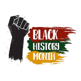 Grunge fist raised up and text black history month.