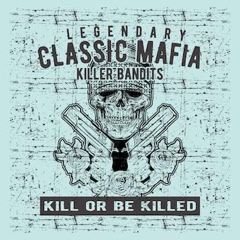 Grunge style vintage skull mafia holding gun hand drawing