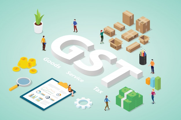 Gst goods service tax with big words and people team business with modern isometric flat