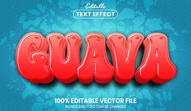 Текст гуавы, редактируемый текстовый эффект стиля шрифта