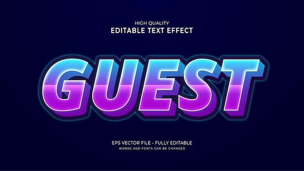 Guest text style effect, editable font effect.