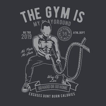 The gym is my playground