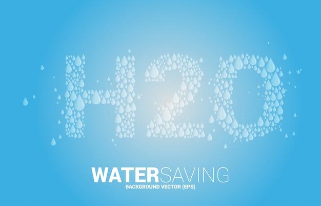 Вектор капли воды в форме текста h2o. фон концепция для экономии воды.