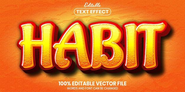 Habit text, font style editable text effect
