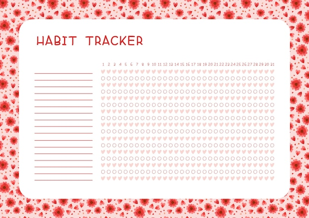 Habit tracker for month. planner page with red flowers and hearts layout. assignments blank timetable design
