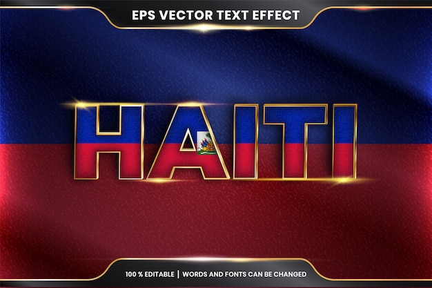Haiti with its national country flag, editable text effect with gold color style