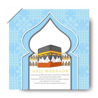 Hajj mabroor social media posts with makkah kaaba hajj illustration