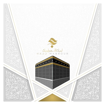 Hajj mabrour greeting card islamic illustration background   design with arabic calligraphy