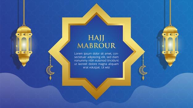 Hajj mabrour islamic background