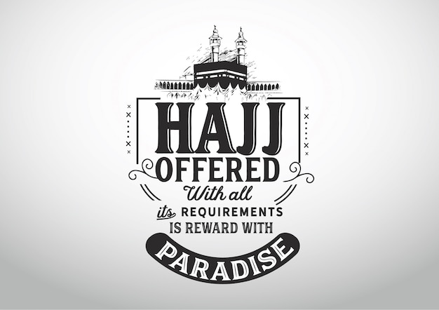 Хадж, предлагаемый со всеми его требованиями - награда с раем