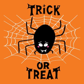 Halloween greeting card. cute cartoon black spider with guilty look, on white cobweb and trick or treat lettering on orange background.