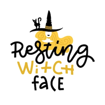 Halloween illustration with cute doodle witch in hat and lettering text. resting witch face. hand drawn greeting card
