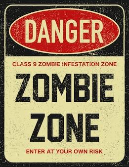 Halloween warning sign danger zombie area