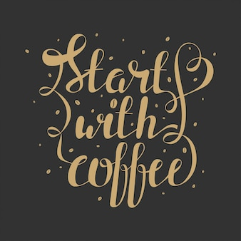 Hand draw lettering with coffee beans and quote