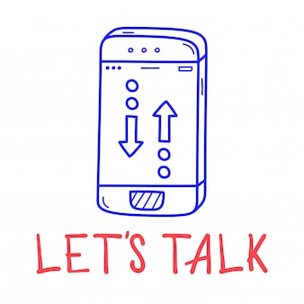 Hand draw phone talk icon in doodle style with lettering.